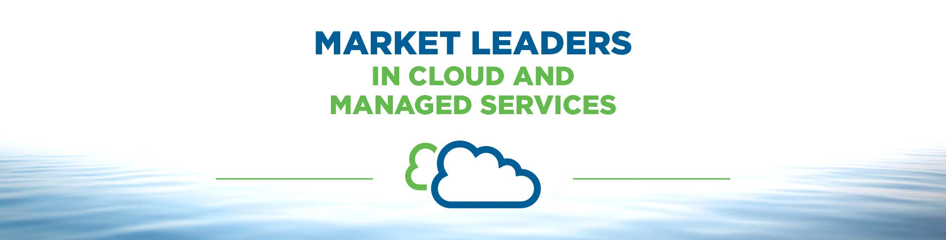 Market Leaders In Cloud And Managed Services